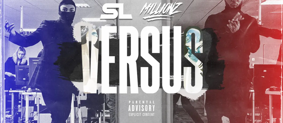 "SL &  M1llionz  Face off  on  ""Versus"""