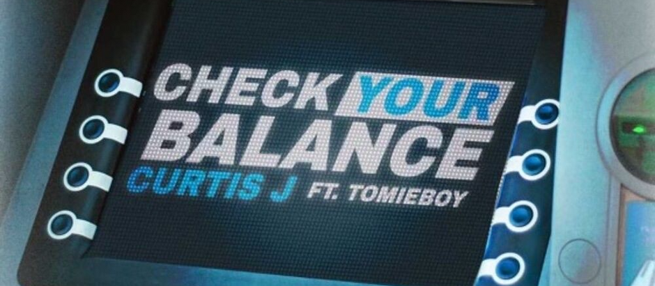 """Check your Balance"" is a sleeper Afrobeats hit from Curtis J & Tomieboy"
