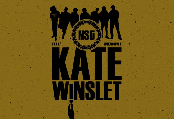 NSG  & Unknown T Drop Long-Awaited Banger - Kate Winslet and  NSG's Journey So  Far