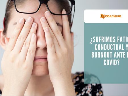 """¿Sufrimos """"fatiga conductual"""" y """"burnout"""" ante el COVID?"""