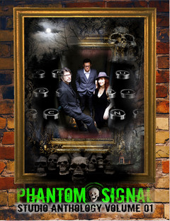 THE PHANTOM SIGNAL STUDIO ANTHOLOGY IS HERE!
