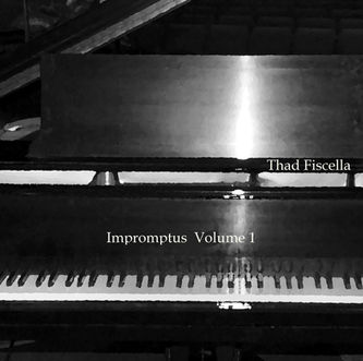 Impromtus, Vol. 1 by Thad Fiscella