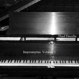 Impromtus, Vol. 1 by Thad Fiscella