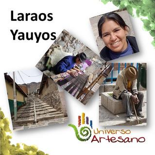 Laraos, Yauyos – Perú, un viaje mágico a una cultura viva
