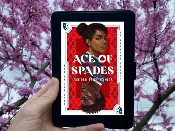 Faridah Àbíké-Íyímídé's ACE OF SPADES - A Compelling, Complex YA Lit Novel