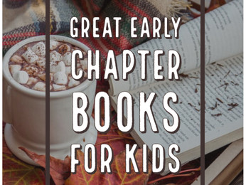 Great Early Chapter Books for Kids featuring Female Protagonists