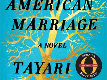 Tayari Jones's AN AMERICAN MARRIAGE - A Close Examination of Relationships