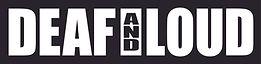 DeafAndLoud_Logo_H.jpg