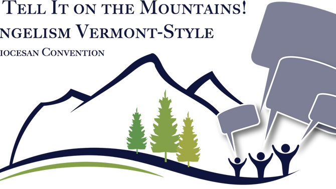 Province I evangelism activists are invited to Vermont Convention, Oct. 26-27