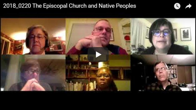 The Episcopal Church & Native Peoples Webconference Recording now online