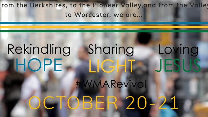 Western MA Preparing for Oct 20-21 REVIVAL