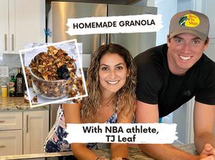 HOMEMADE GRANOLA with NBA Athlete TJ LEAF