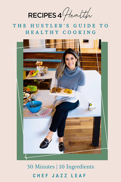 eCookbook: The Hustler's Guide to Healthy Cooking (30 Minutes, 10 Ingredients)