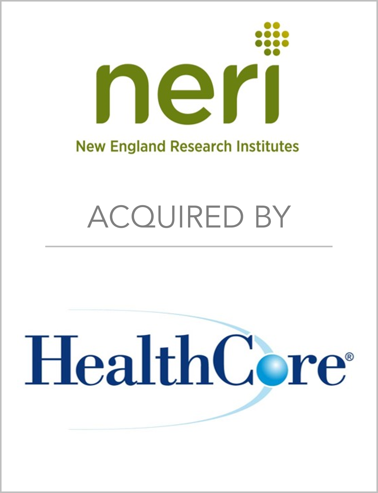 HealthCore acquisition of NERI stren