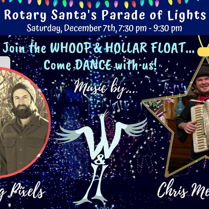 Whoop & Hollar Float @ Parade of Lights