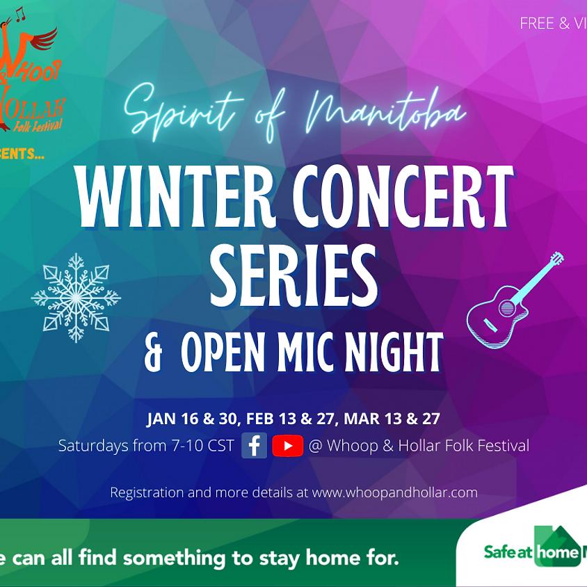 Spirit of Manitoba Winter Concert Series & Open Mic Night
