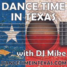 DANCE TIME IN TEXAS - DJ MIKE