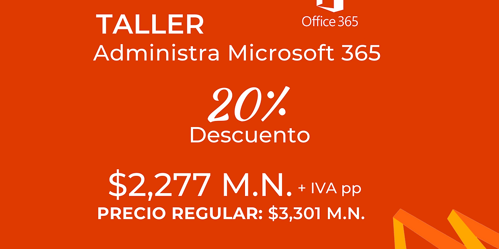 "Taller ""Administra Microsoft 365"""