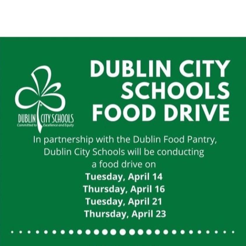 Dublin School Food Drive 11AM -1PM April 21st + 23rd