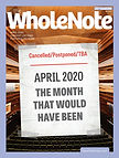 WholeNote_cover_April-2020-1.jpg