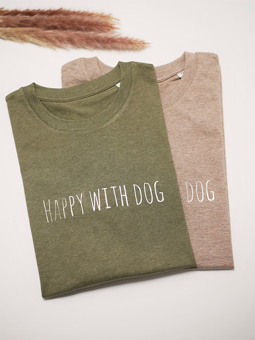 """T-Shirt """"Happy with dog"""""""