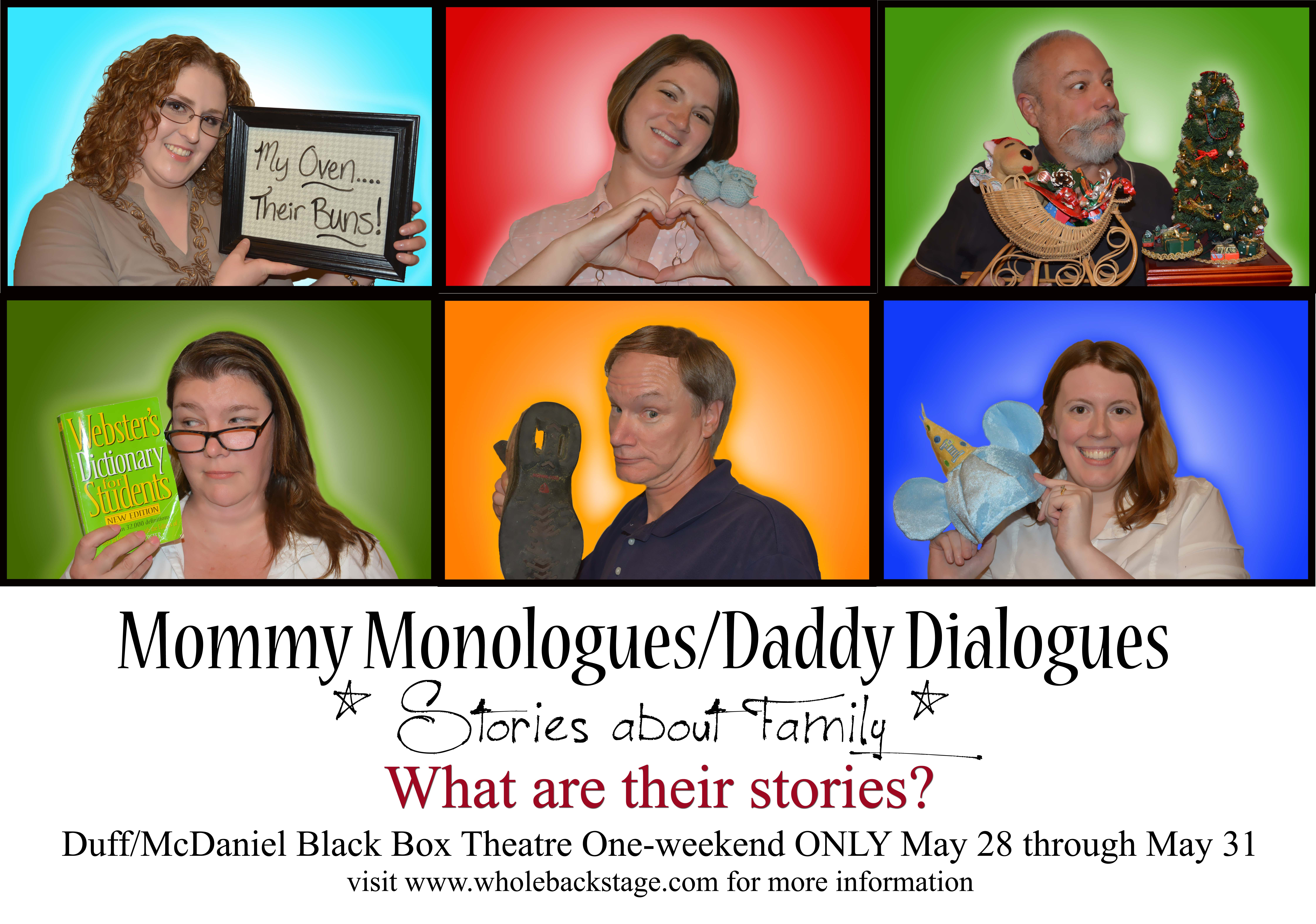 Mommy Monologues/Daddy Dialogues