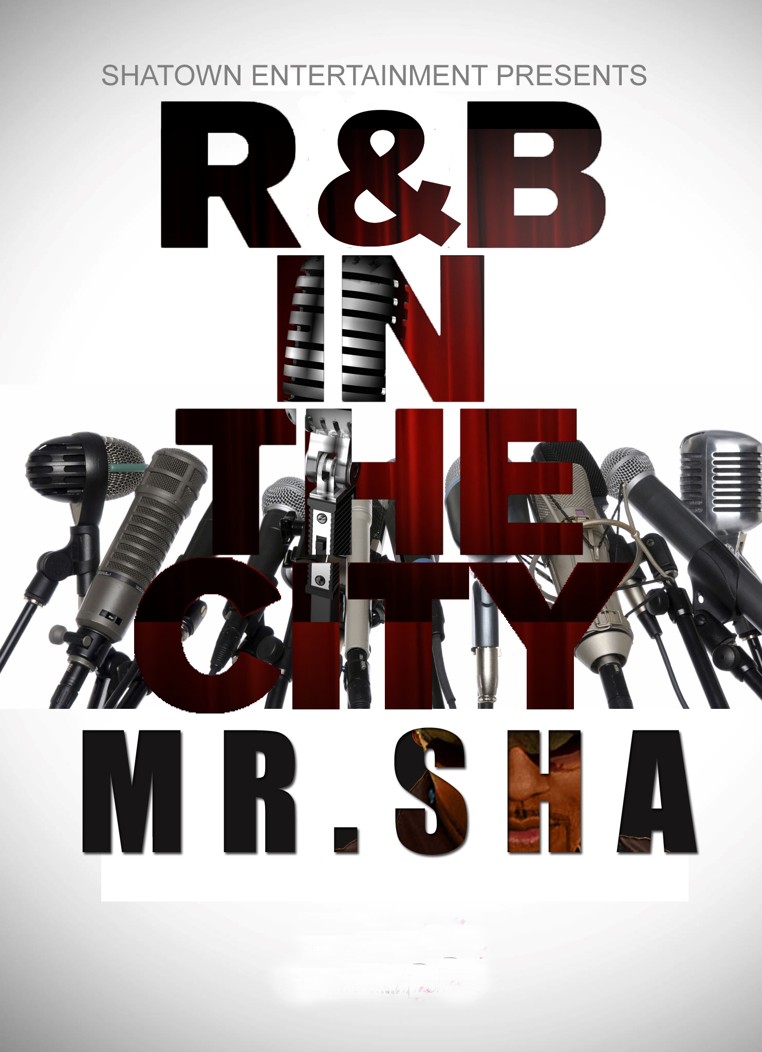 Mr.Sha  R and B show Flyer