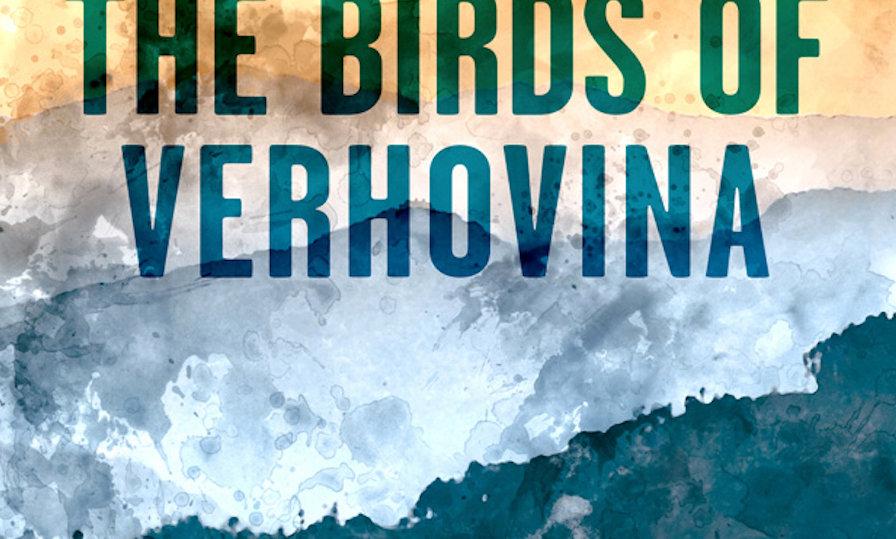 Pre-order The Birds of Verhovina by Adam Bodor