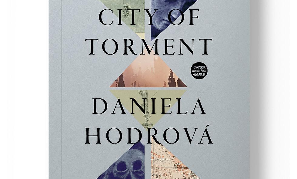City of Torment by Daniela Hodrova
