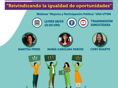 """Webinar """"Mujeres y Participación Política"""" UDA Y UTEM"""