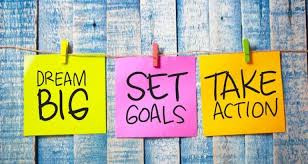 Dream Big. Set Goals. Take Action.