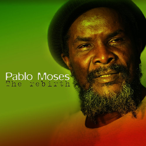 PABLO MOSES - The Rebirth (CD)