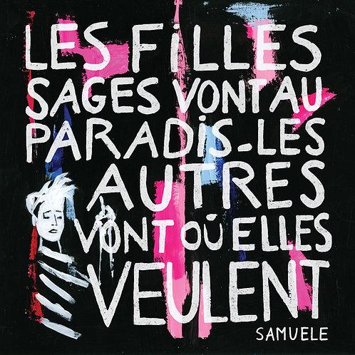 SAMUELE - Les filles sages vont au paradis, les autres vont où elles... (CD)