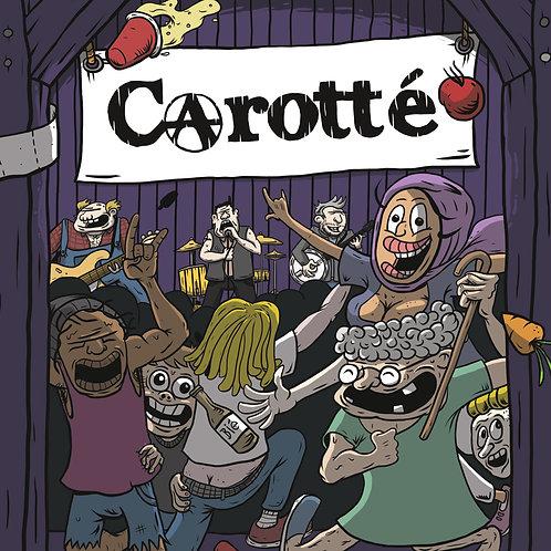 CAROTTÉ - Dansons donc un quadrille avant de passer au cash (CD)
