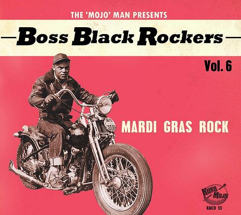 BOSS BLACK ROCKERS - Vol. 6 - Mardi Gras Rock (CD)