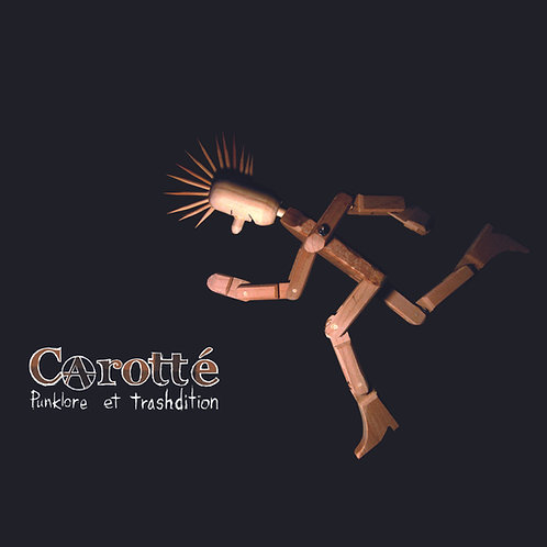 CAROTTÉ - Punklore & Trashdition (CD)