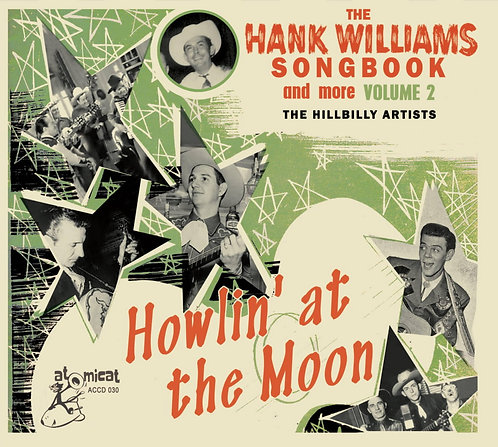 THE HANK WILLIAMS SONGBOOK / vol. 2 - Howlin' At The Moon (CD)