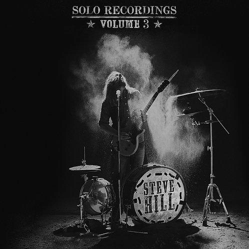 STEVE HILL - Solo Recordings Vol. 3 (vinyle)