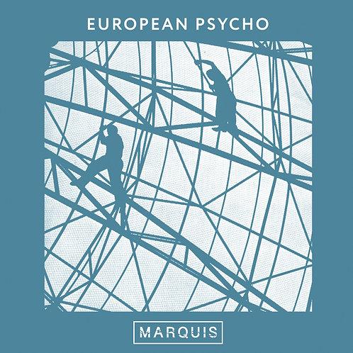 MARQUIS - European Psycho (maxi 45t vinyle)