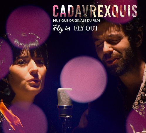 CADAVRE EXQUIS - Fly In Fly Out (vinyle)