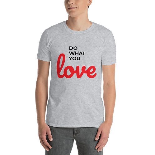 Camiseta Do what you Love