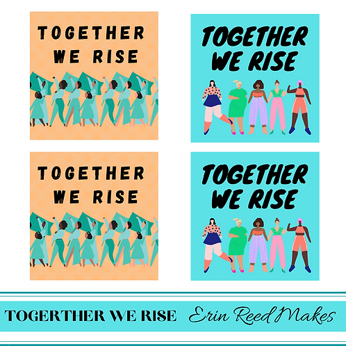 2 Together We Rise Printable Graphics