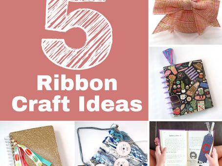 5 Fun Craft Ideas Using Ribbon