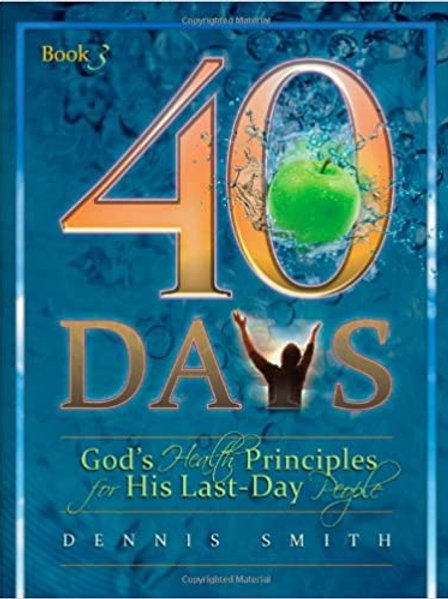 40 Days-God's Healthy Principles