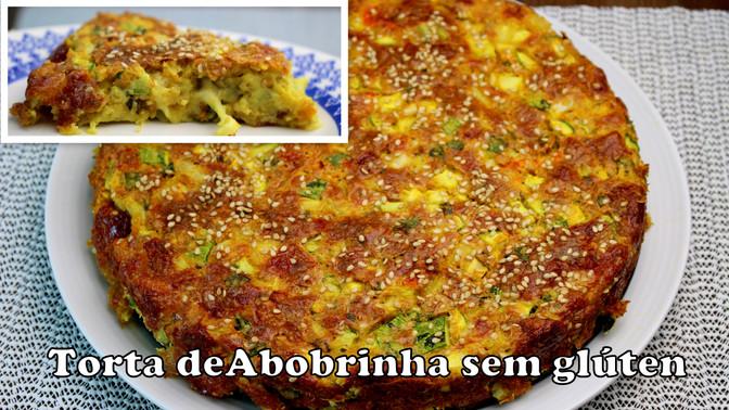 Torta de Abobrinha sem glúten