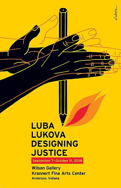 Luba Lukova: Designing Justice, Wilson Gallery, Anderson, Indiana.