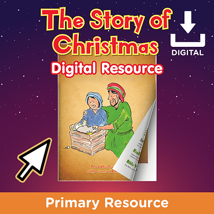 The Story of Christmas Digital Resource