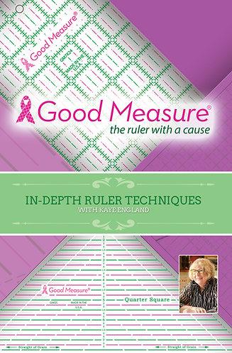 In Depth Ruler Techniques - Good Measure Rulers