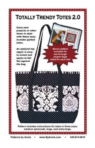 TOTALLY TRENDY TOTES 2.0 By Annie Pattern