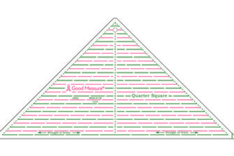 Good Measure Cut for the Cure Ruler QUARTER SQUARE